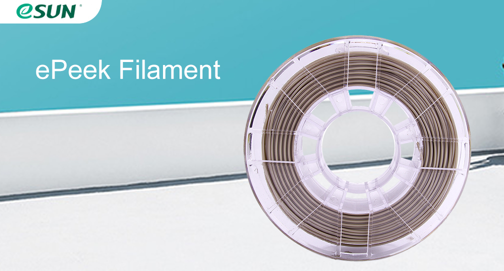 eSUN Take the Lead in Launching ePEEK Filament!